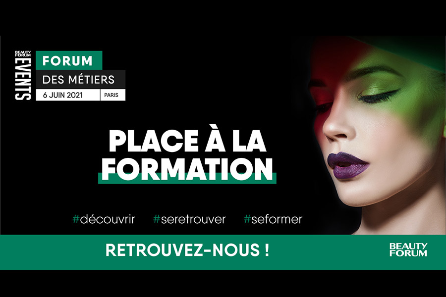 Forum des métiers, Paris le 6 juin 2021 | Beauty Forum Events